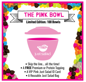 Just Salad's Pink Bowl Promotion